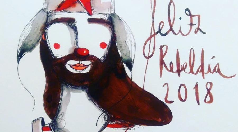 Feliz Rebeldía 2018