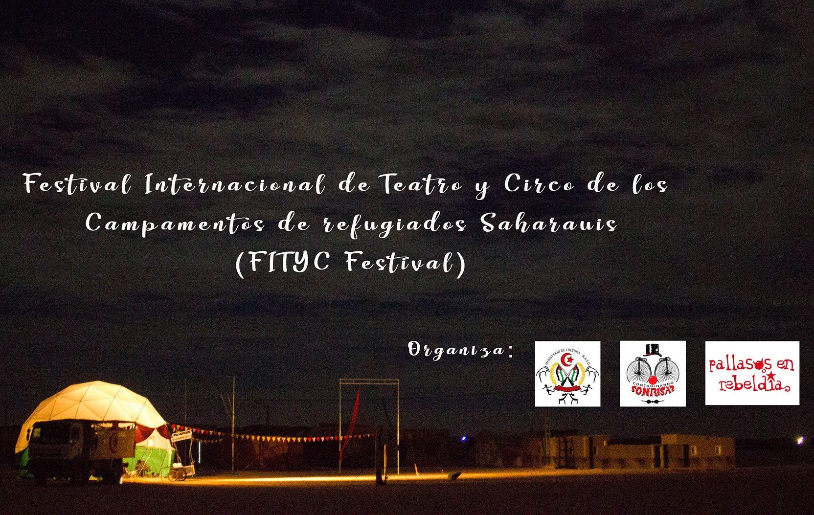 Ven al FITYC Festival Internacional de los Campamentos Refugiados Saharauis