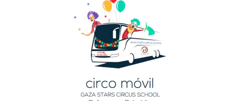 Lanzamos un crowdfounding para el Circo Móvil Gaza